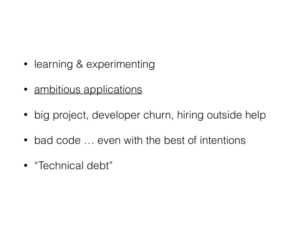 • learning & experimenting • ambitious applicat...