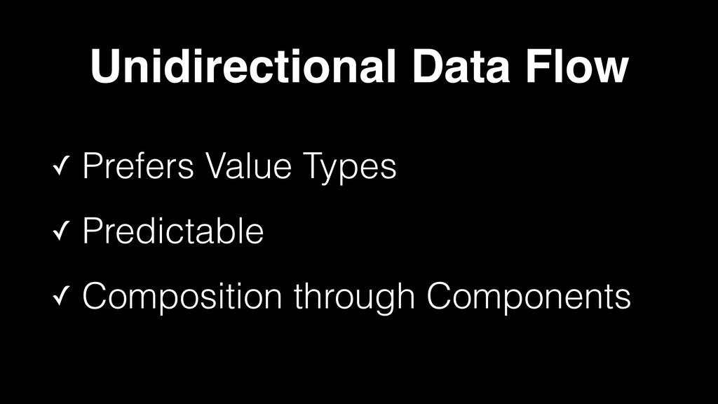 ✓ Prefers Value Types ✓ Predictable ✓ Compositi...