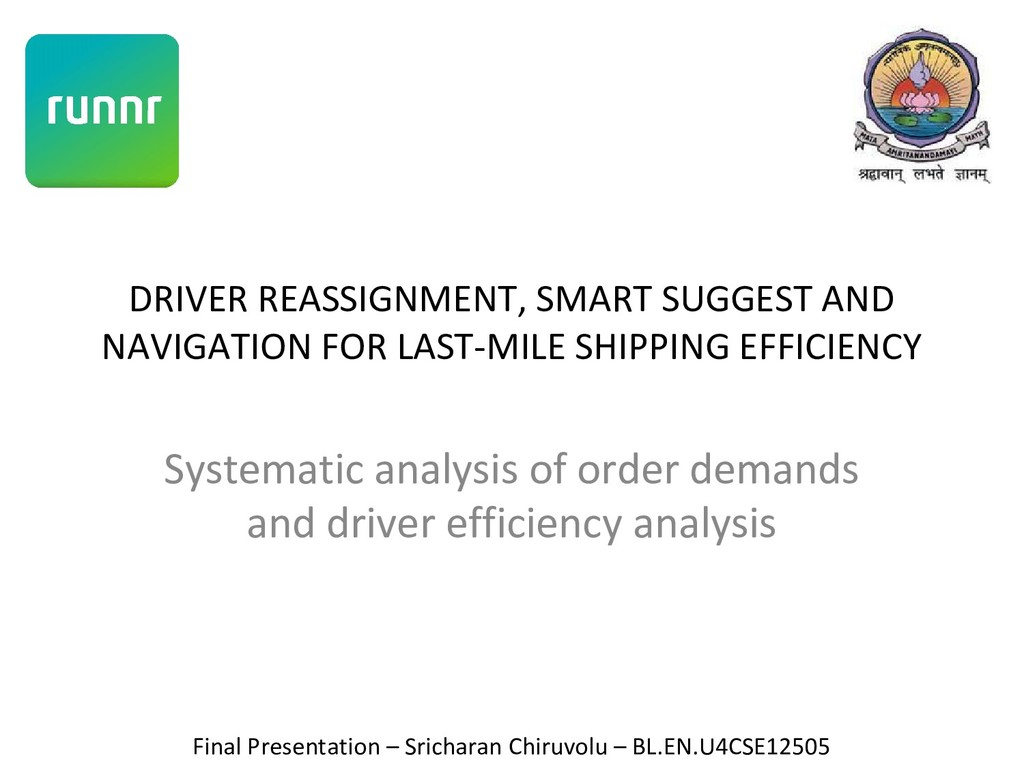 DRIVER REASSIGNMENT, SMART SUGGEST AND NAVIGATI...