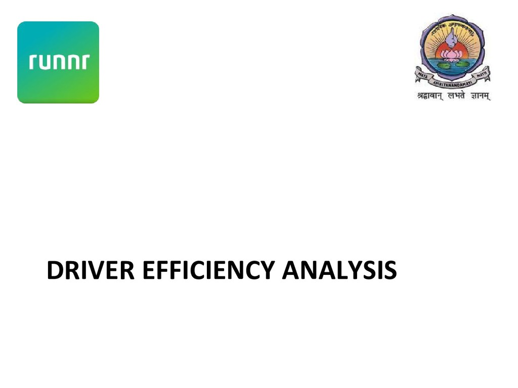 DRIVER EFFICIENCY ANALYSIS