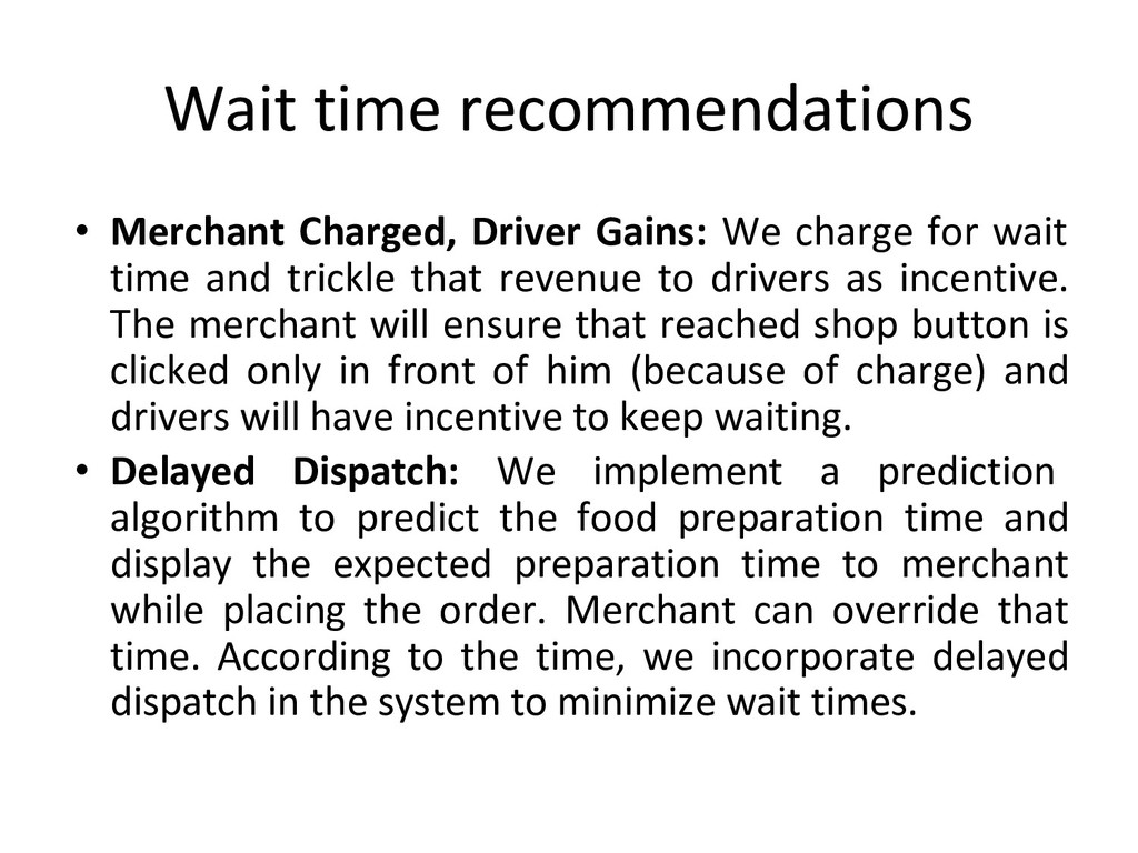 Wait time recommendations • Merchant Charged, D...