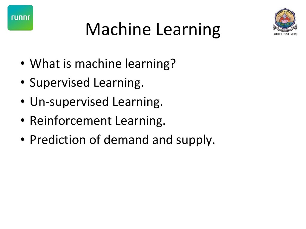 Machine Learning • What is machine learning? • ...