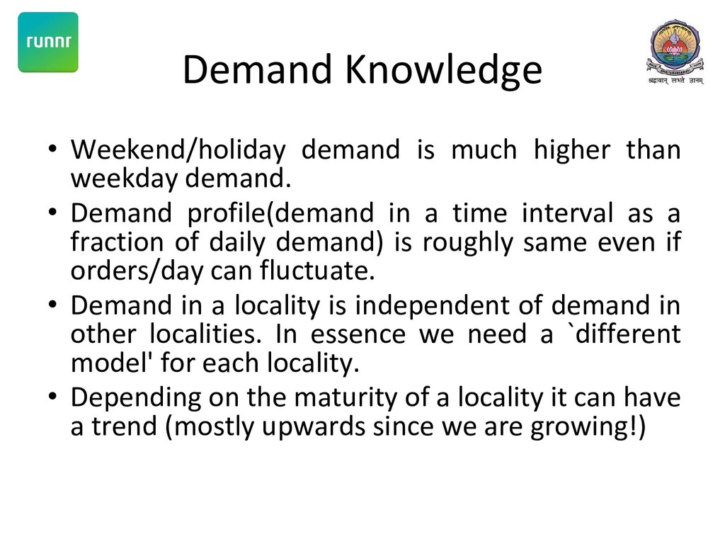Demand Knowledge • Weekend/holiday demand is mu...