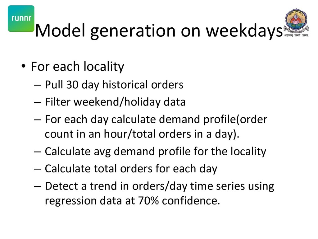 Model generation on weekdays • For each localit...