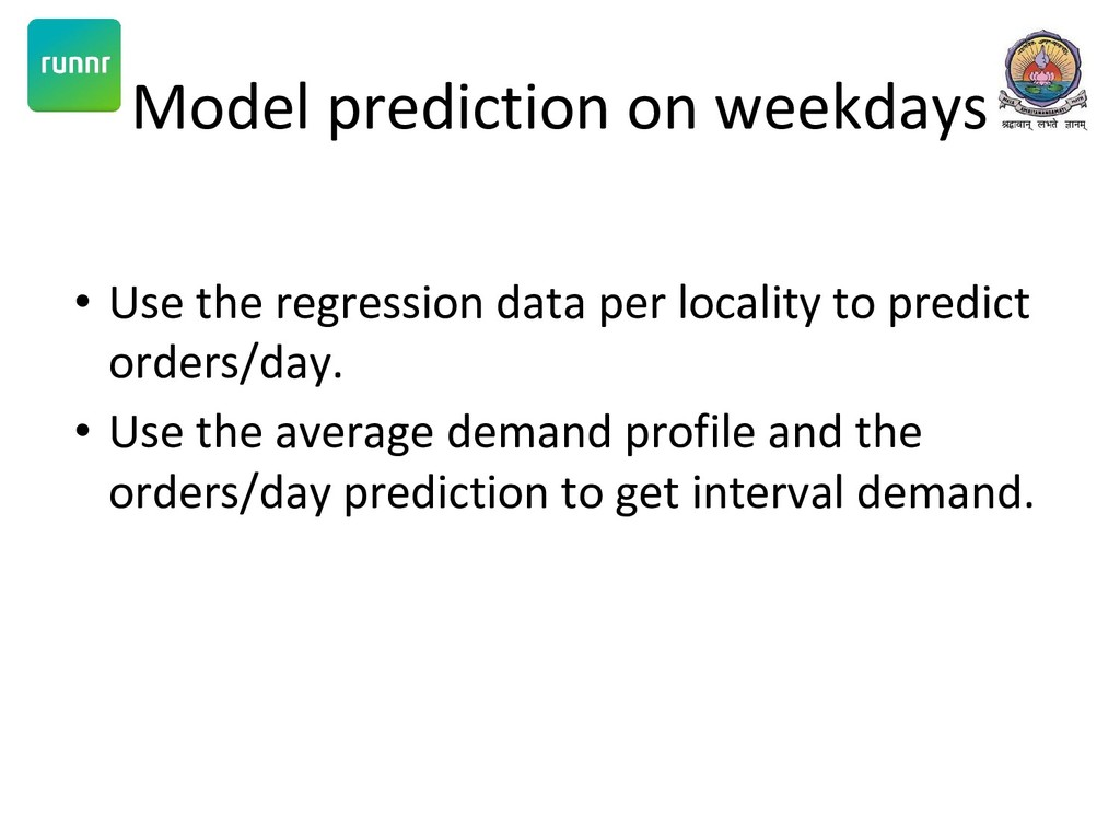 Model prediction on weekdays • Use the regressi...