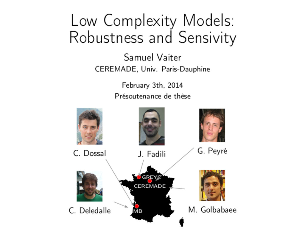 Low Complexity Models: Robustness and Sensivity...