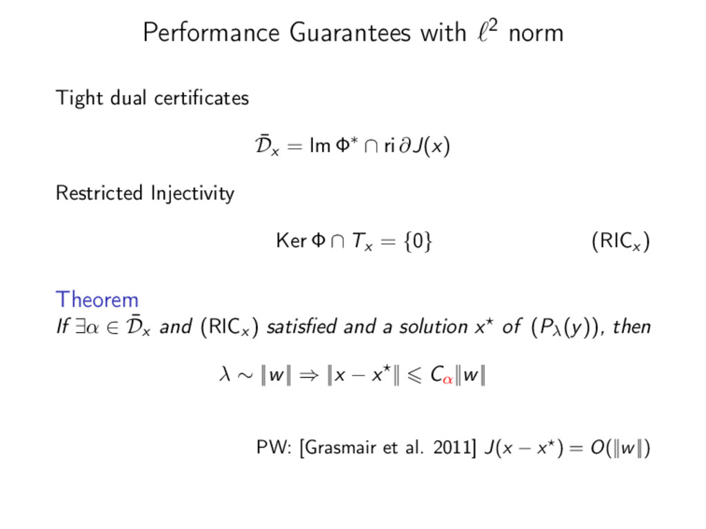 Performance Guarantees with 2 norm Tight dual c...