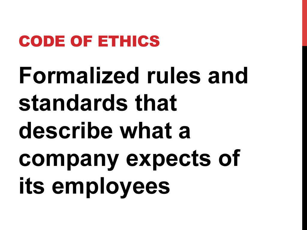 CODE OF ETHICS Formalized rules and standards t...