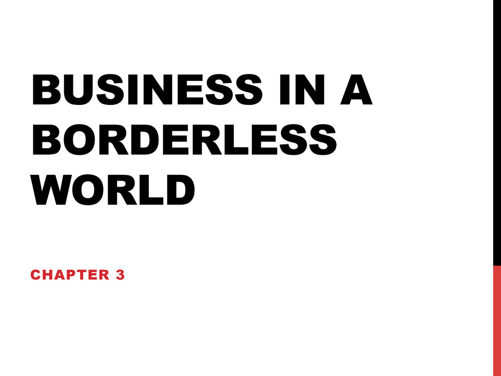 BUSINESS IN A BORDERLESS WORLD CHAPTER 3