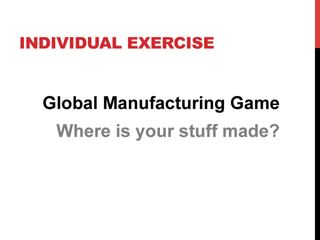 INDIVIDUAL EXERCISE Global Manufacturing Game W...
