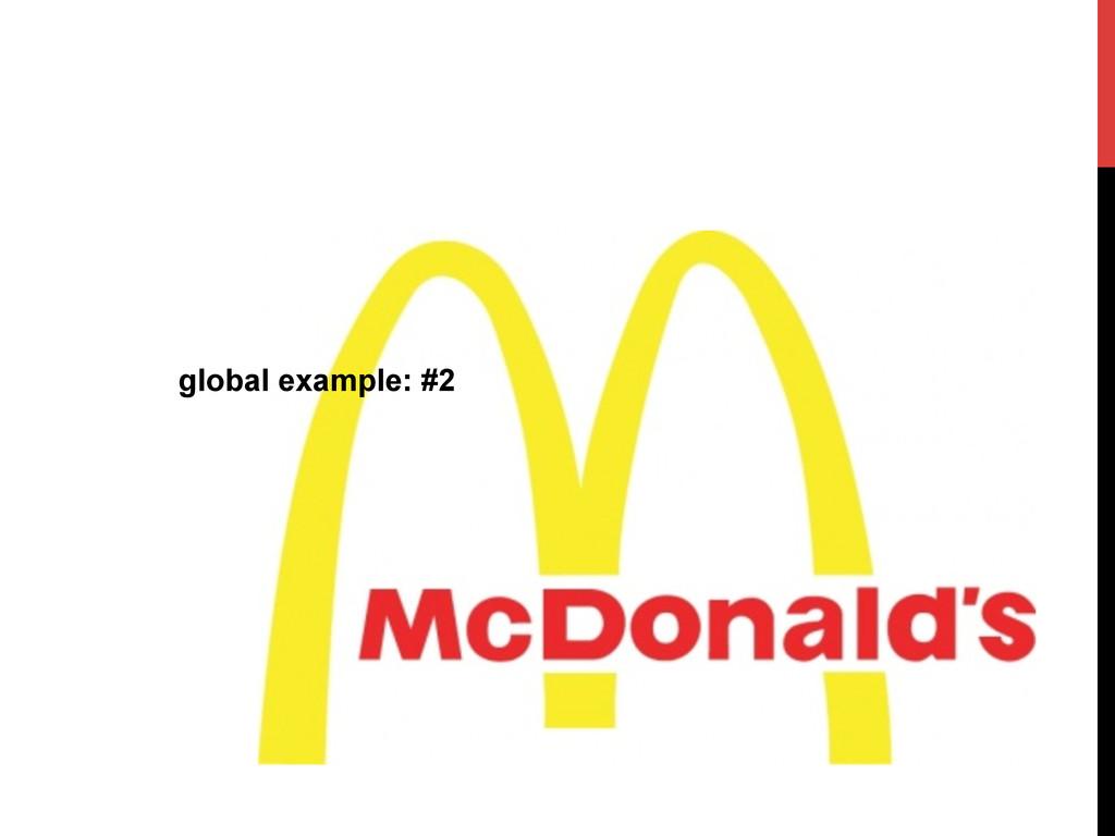global example: #2