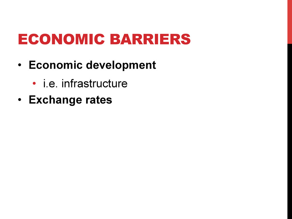 ECONOMIC BARRIERS • Economic development • i....