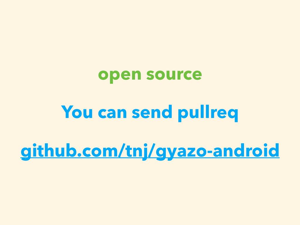 open source  You can send pullreq github.com/...