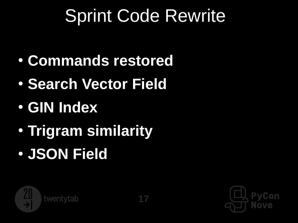 17 Sprint Code Rewrite ● Commands restored ● Se...