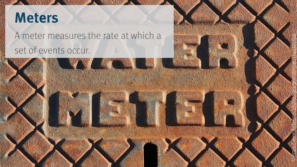 Meters A meter measures the rate at which a set...