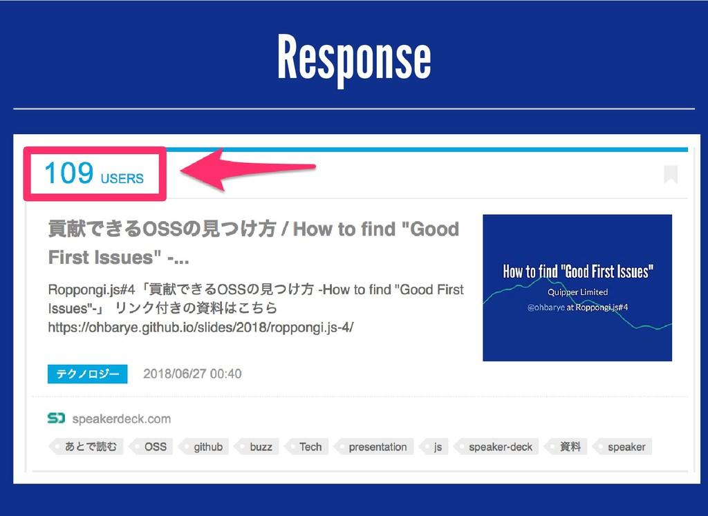 Response Response