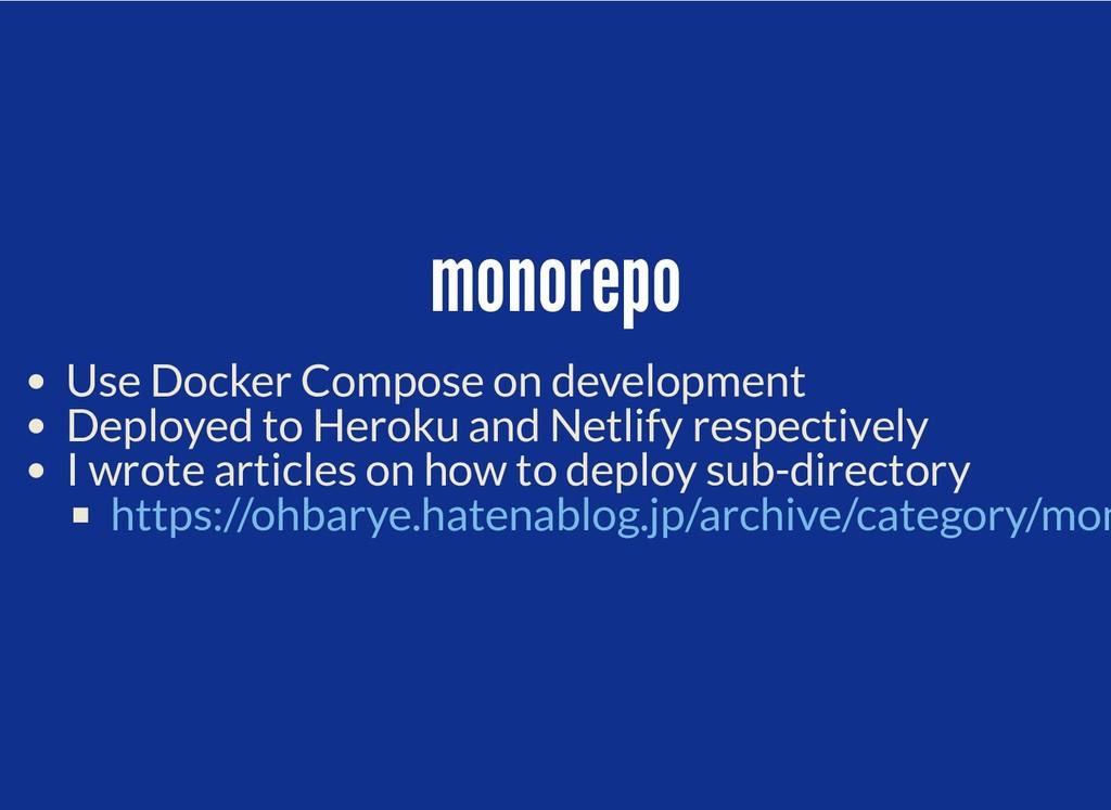 monorepo monorepo Use Docker Compose on develop...