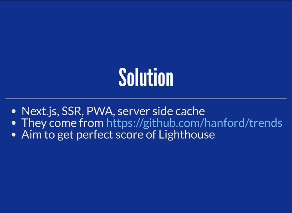Solution Solution Next.js, SSR, PWA, server sid...