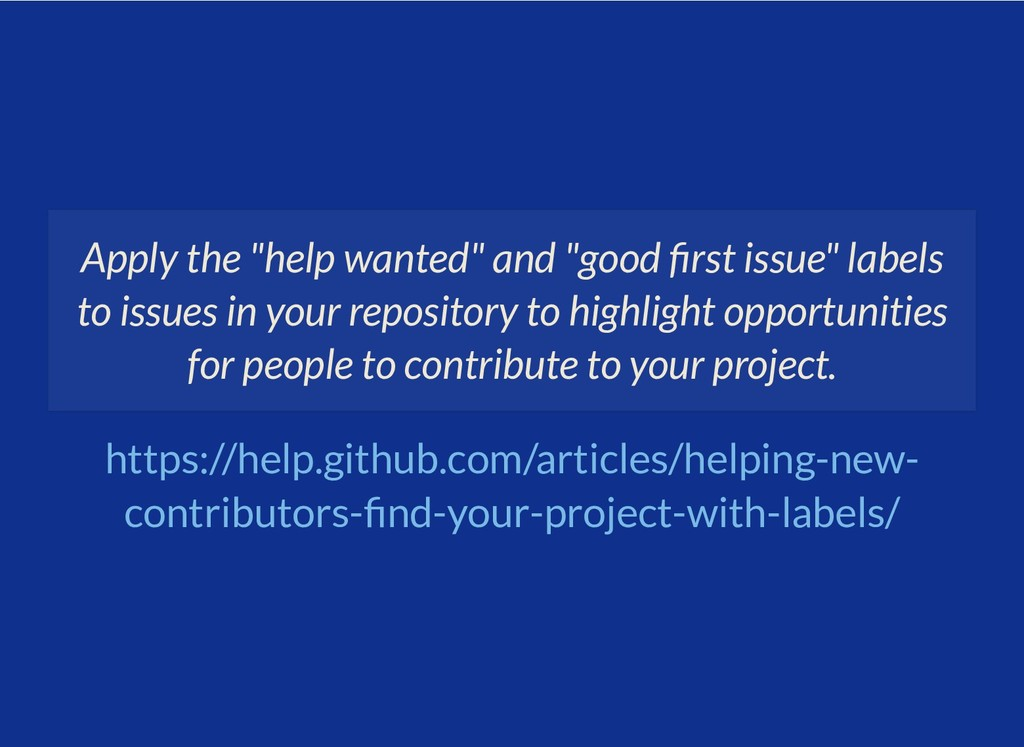 "Apply the ""help wanted"" and ""good rst issue"" la..."