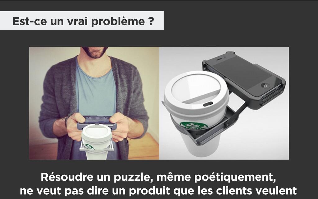 Résoudre un puzzle, même poétiquement, ne veut ...