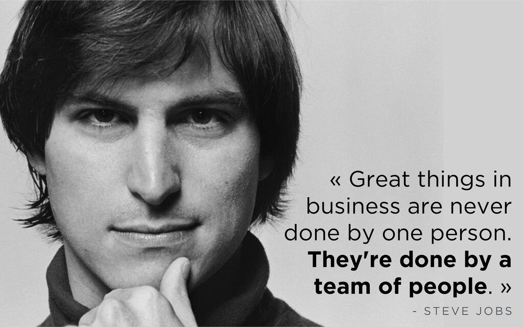 « Great things in business are never done by on...
