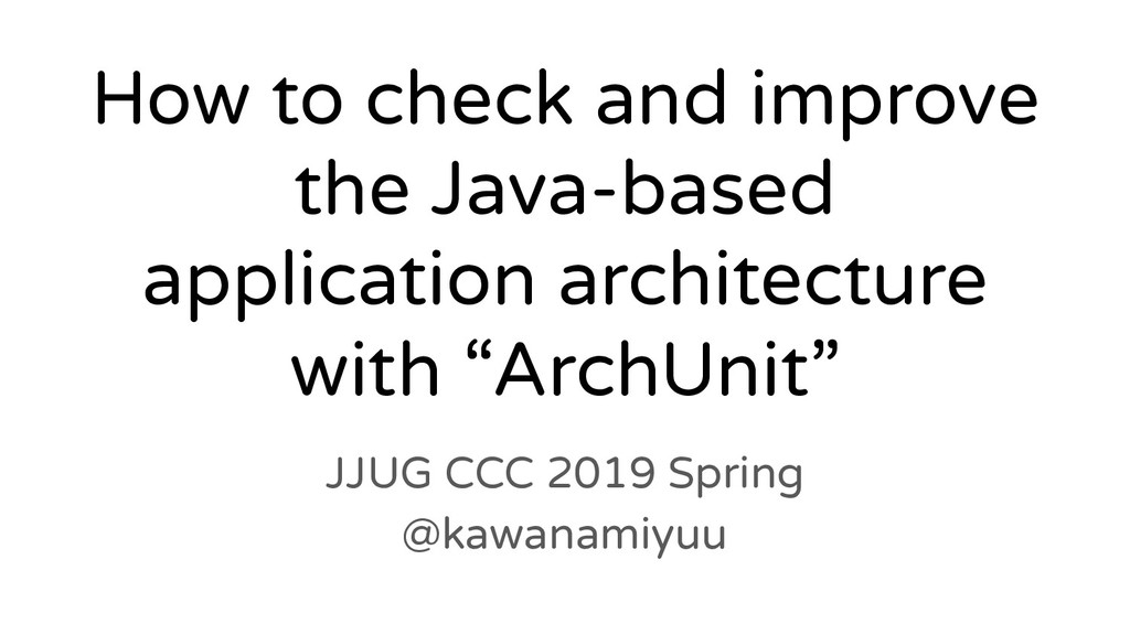 How to check and improve the Java-based applica...