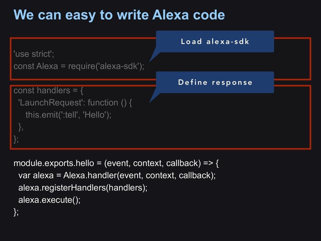 'use strict'; const Alexa = require('alexa-sdk'...