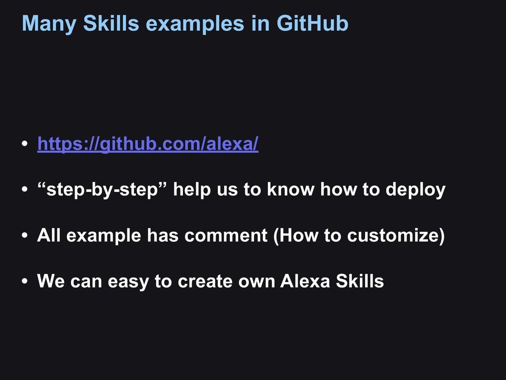 Many Skills examples in GitHub • https://github...