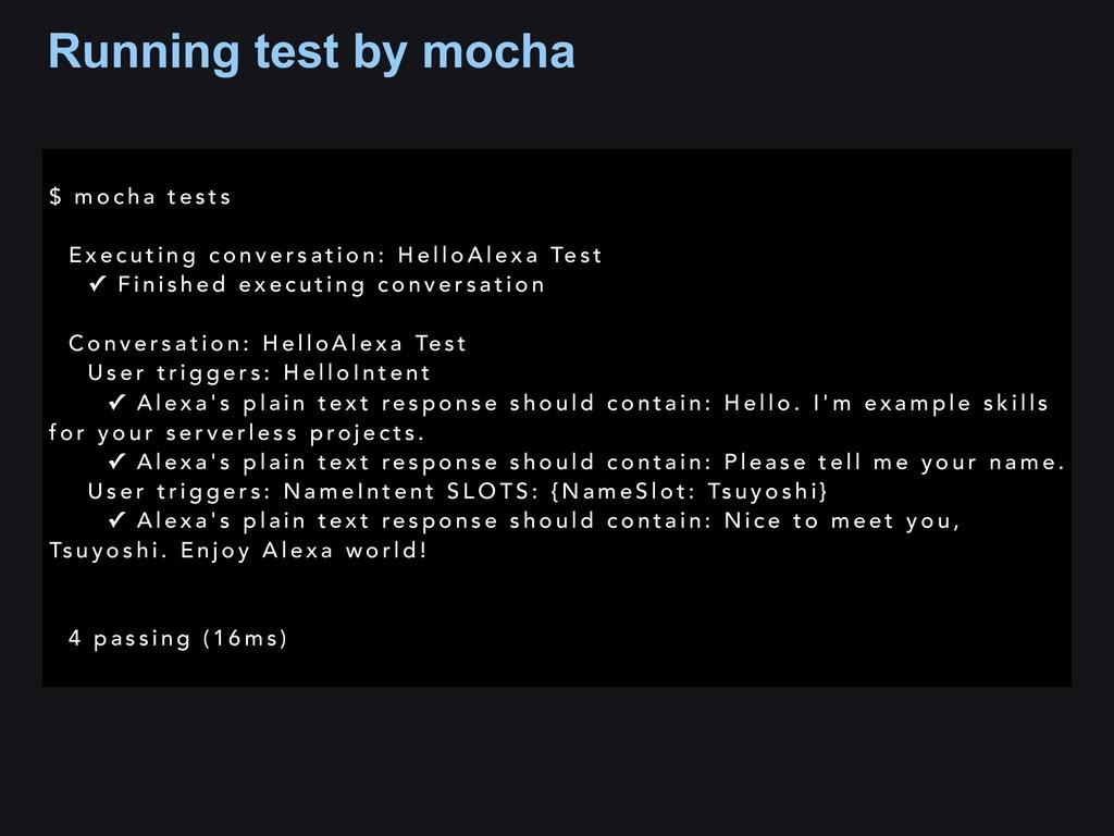 Running test by mocha $ m o c h a t e s t s E x...