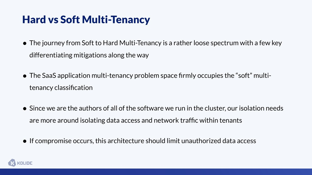 • The journey from Soft to Hard Multi-Tenancy i...