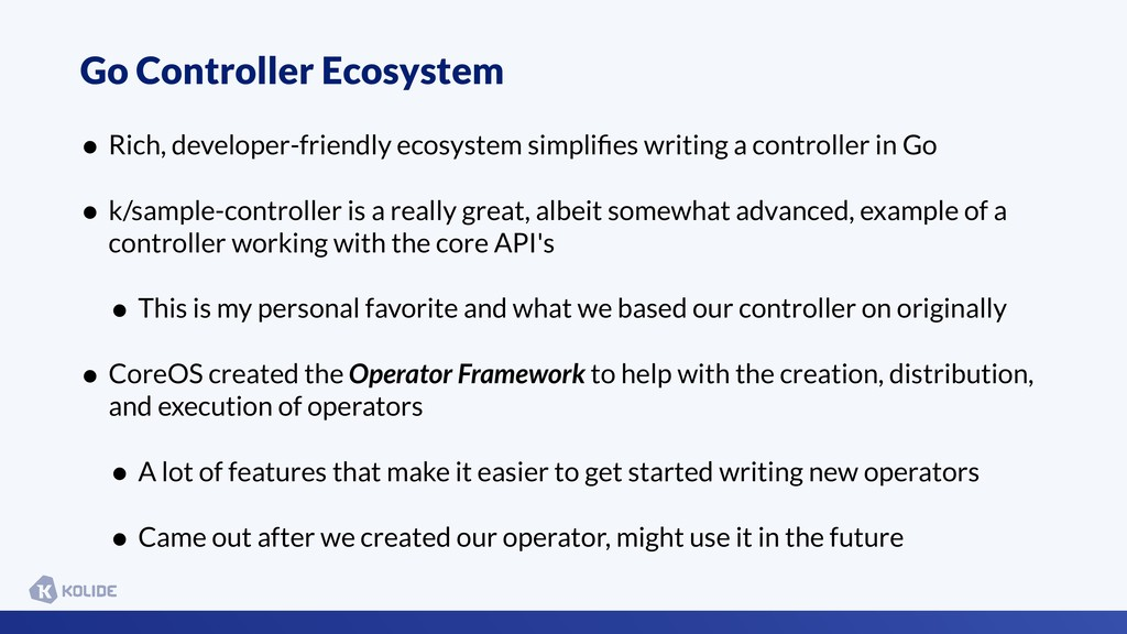 Go Controller Ecosystem • Rich, developer-frien...