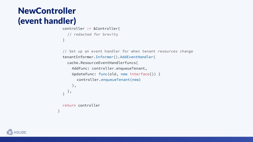 NewController (event handler) controller := &Co...