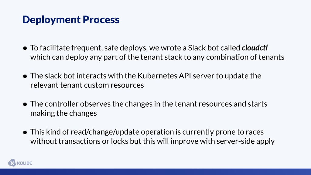 Deployment Process • To facilitate frequent, sa...