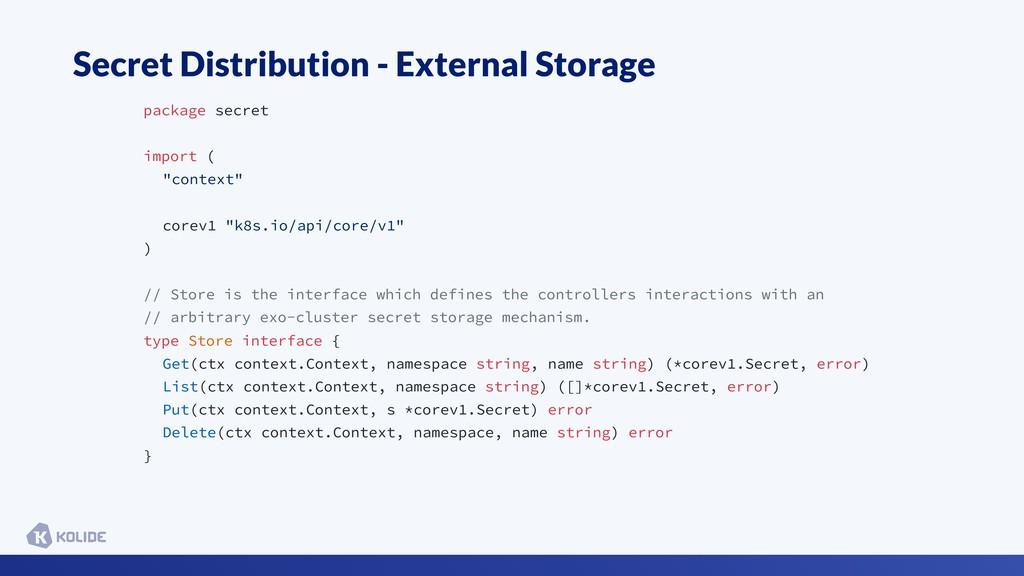 Secret Distribution - External Storage package ...