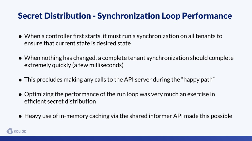 Secret Distribution - Synchronization Loop Perf...