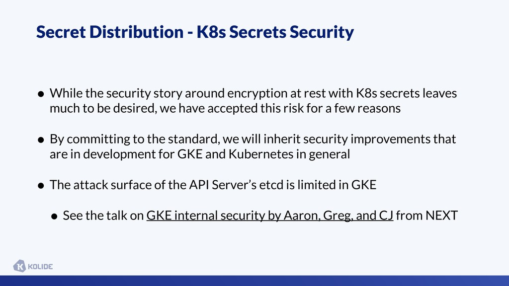Secret Distribution - K8s Secrets Security • Wh...