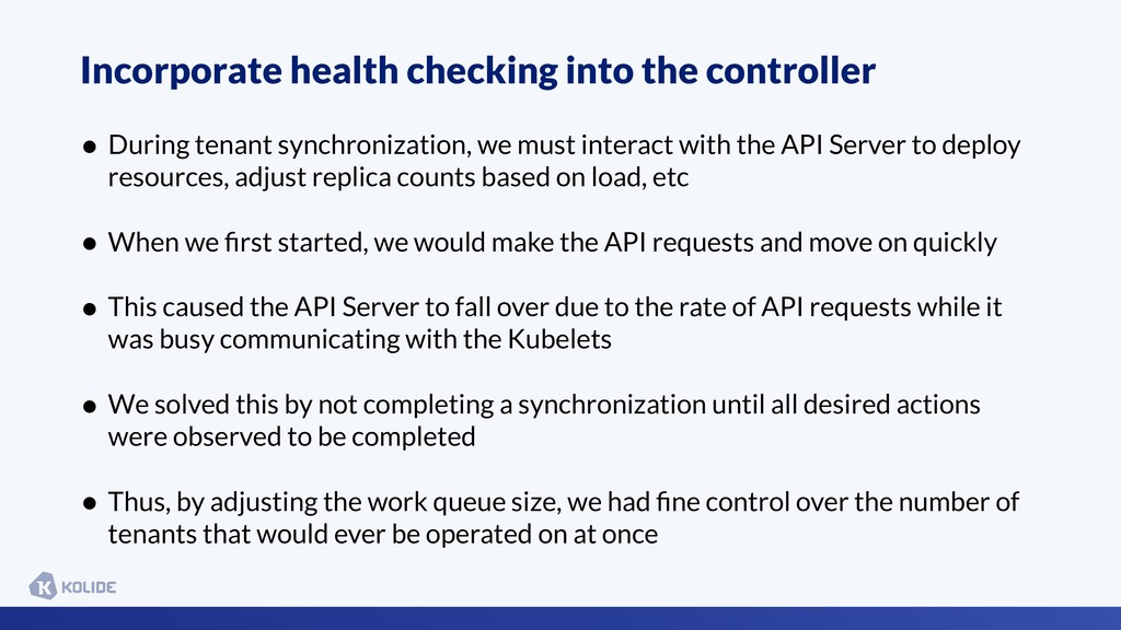 Incorporate health checking into the controller...