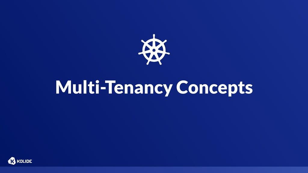 Multi-Tenancy Concepts