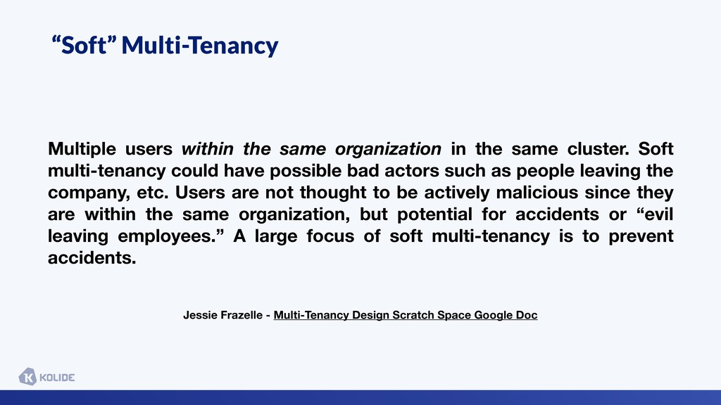 """Soft"" Multi-Tenancy Multiple users within the ..."