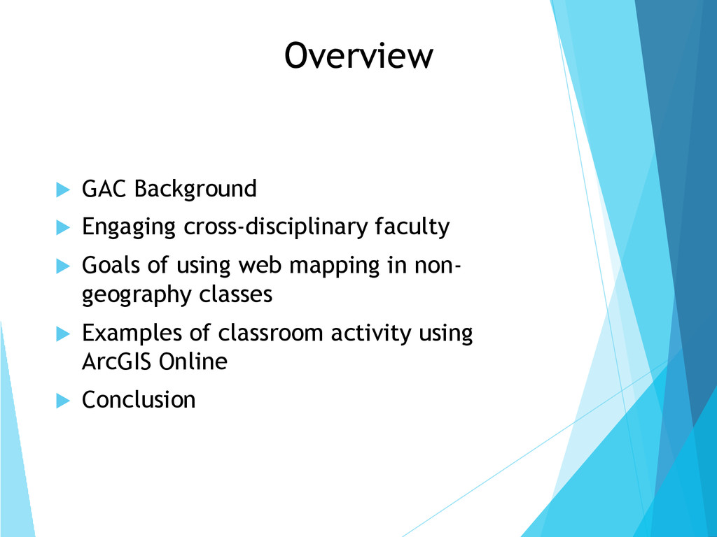 Overview !  GAC Background !  Engaging cross-di...