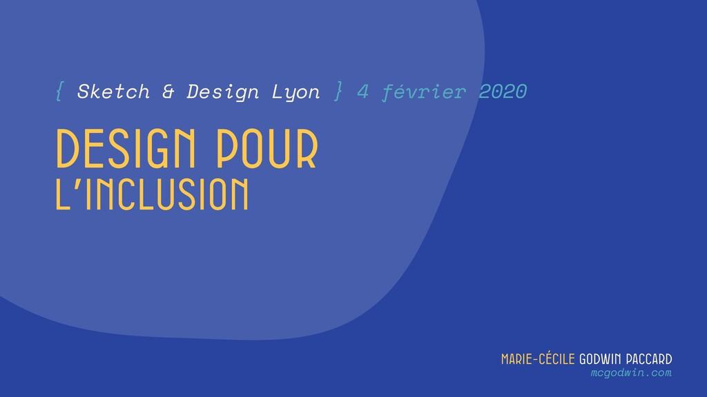 Marie-Cécile Godwin Paccard mcgodwin.com Design...