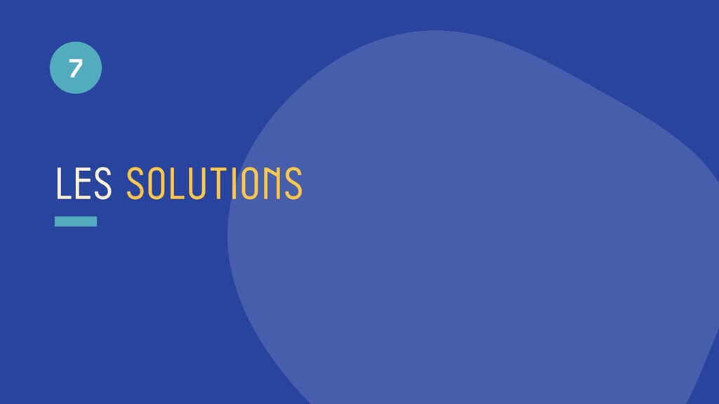 les solutions 7