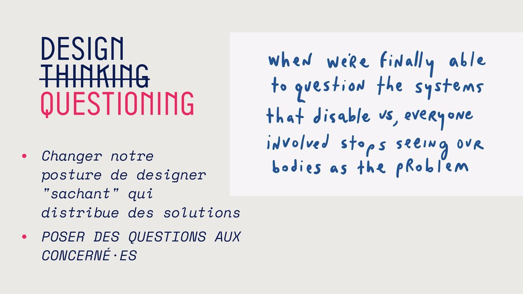 Design thinking questioning • Changer notre po...