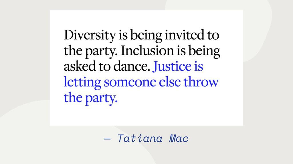 — Tatiana Mac
