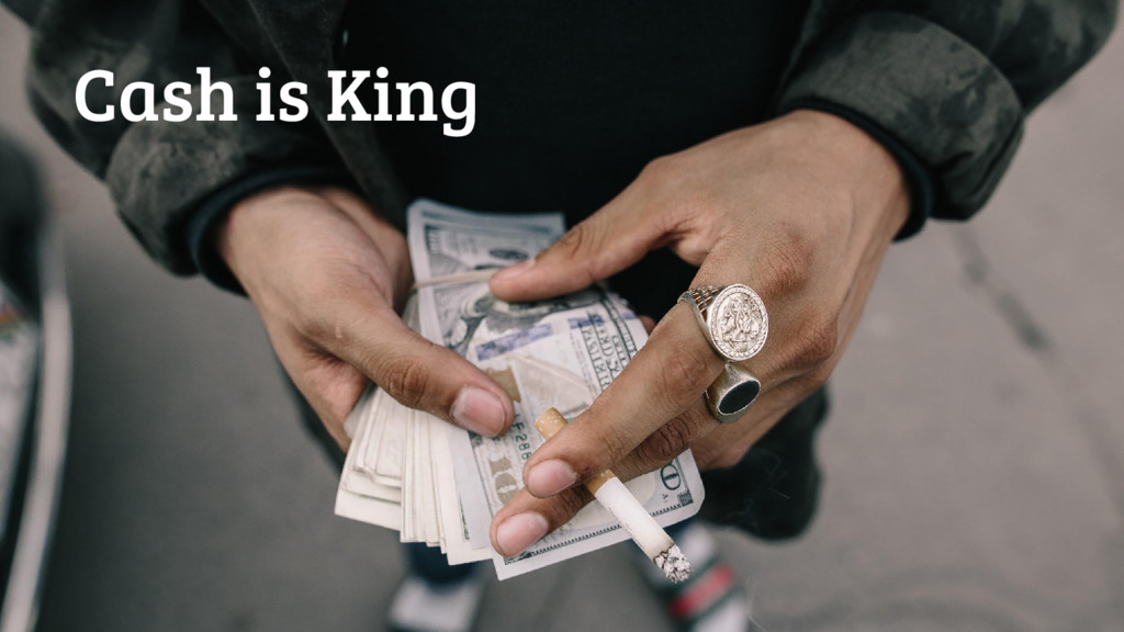 16 Cash is King