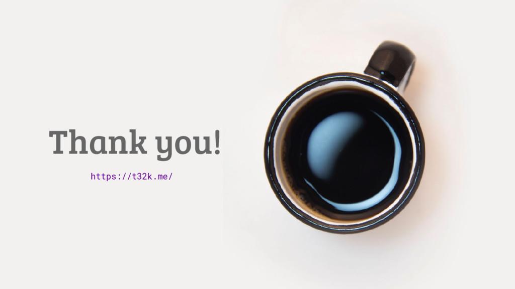 Thank you! https://t32k.me/