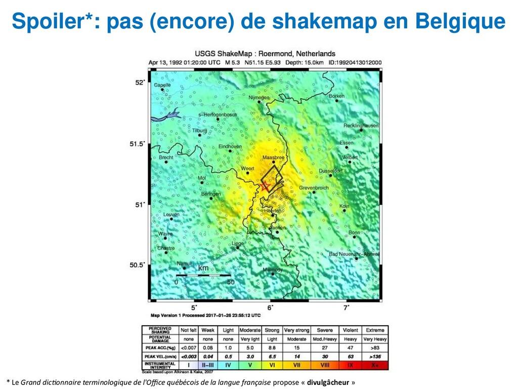 Spoiler*: pas (encore) de shakemap en Belgique ...