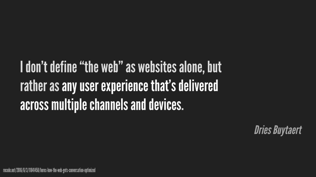 """I don't define """"the web"""" as websites alone, but..."""