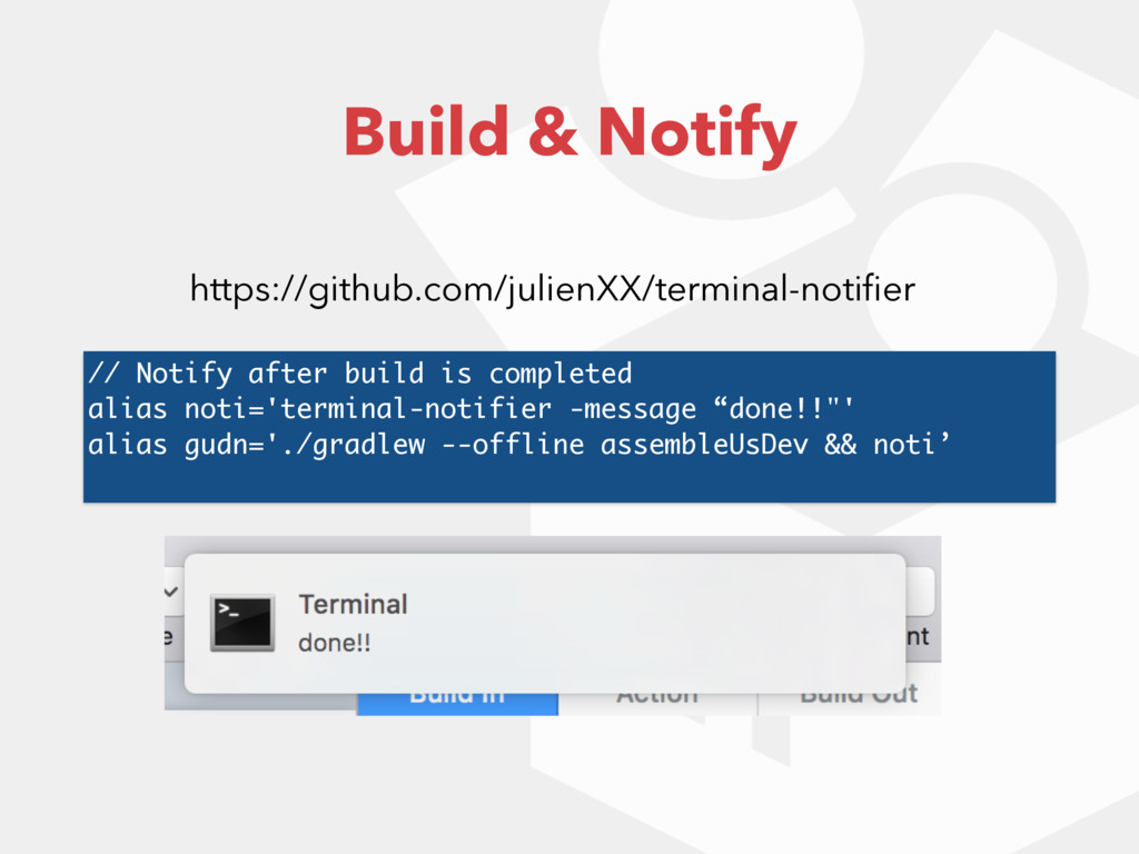 // Notify after build is completed alias noti='...