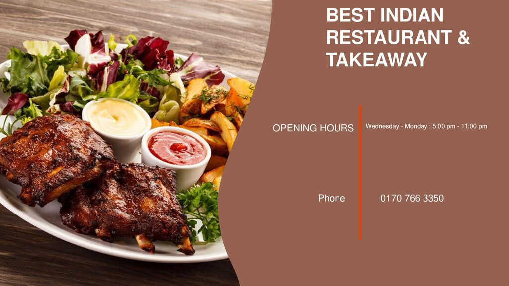 BEST INDIAN RESTAURANT & TAKEAWAY OPENING HOURS...